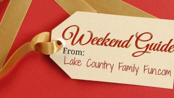 things to do this weekend holiday fun Lake Country Family Fun The Weekend Guide December Waukesha County Nutcracker