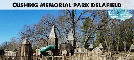 Cushing Memorial Park Delafield Lake Country Family Fun