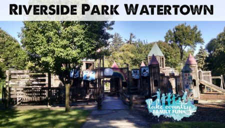 Riverside Park Watertown Lake Country Family Fun Best Local Parks