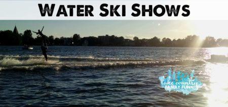 Water Ski Shows Lake Country Family Fun BadgerLand Muskego Water Bugs Pewaukee Lake Ski Club