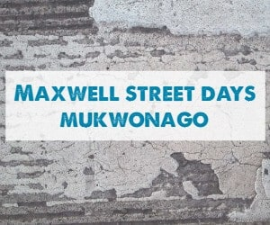 Maxwell Street Days Mukwonago June July August September Lake Country Family Fun