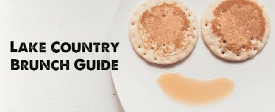 Lake Country Area Brunch Guide