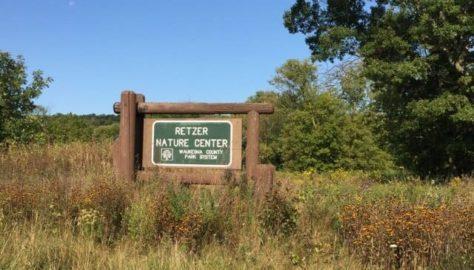 Waukesha County Parks Tour: Retzer Nature Center