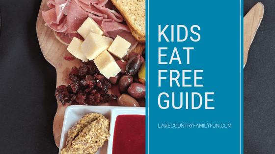 Where Kids eat free in lake country family fun