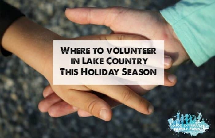 Holiday Volunteer Guide with logo Where to volunteer in Lake Country Family Fun(1) in need volunteer opportunities