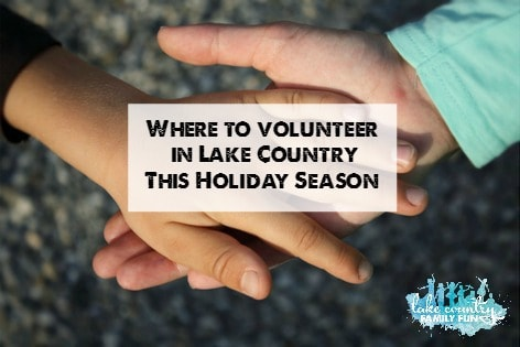 Christmas Volunteer Opportunities 2020 Near Milwaukee Wi Holiday Volunteer Guide: Families Helping Families • Lake Country