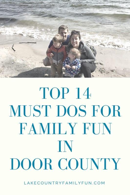 Top 14 Must Dos for Family Fun in Door County