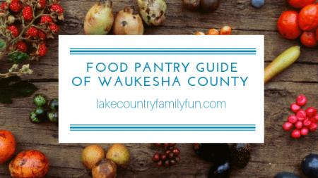 Food Pantry Guide of Waukesha County