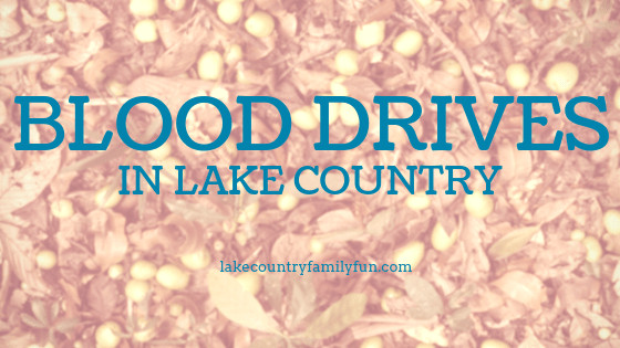 Blood Drives in Lake Country National Blood Donor Month