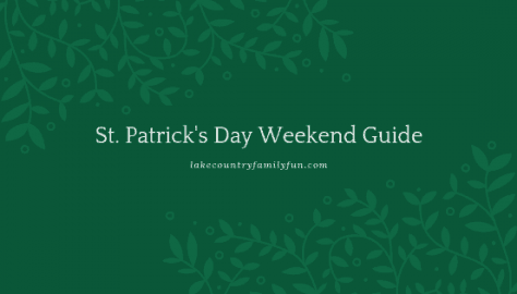 St. Patrick's Day Weekend Guide