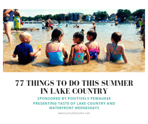 77 Things to do this summer in Lake Country