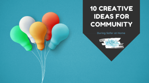 10 Creative Ideas for Community