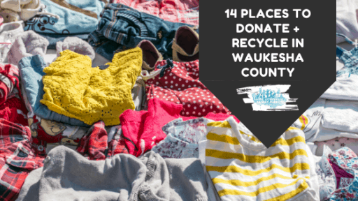 Where to Donate and Recycle in Waukesha County