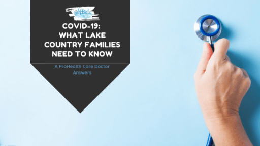 ProHealth Care family medicine physician answers parents' questions about coronavirus COVID-19