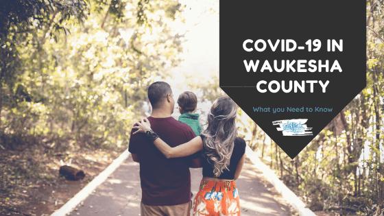 COVID-19 IN Waukesha County