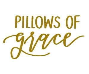 Pillows of Grace