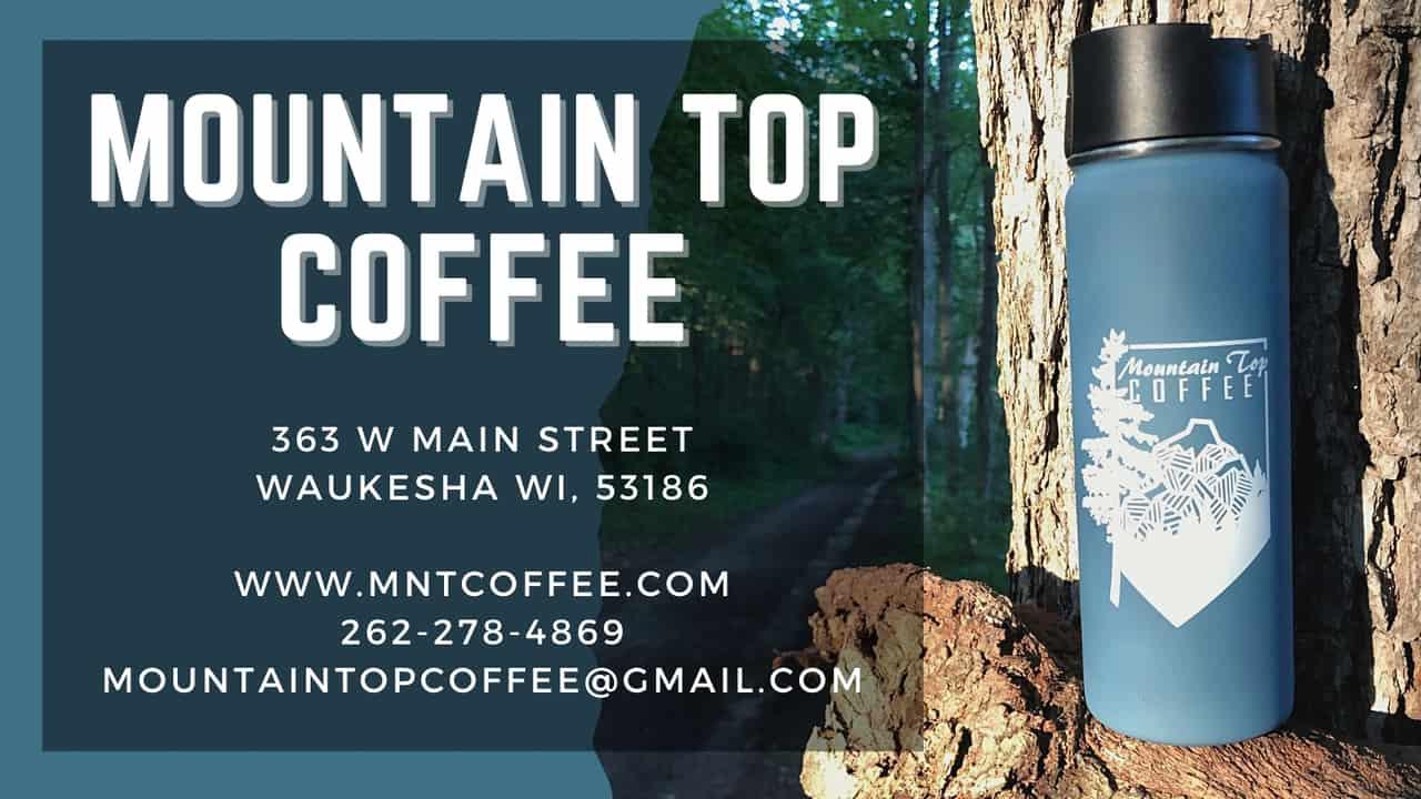 Mountain Top Coffee Waukesha