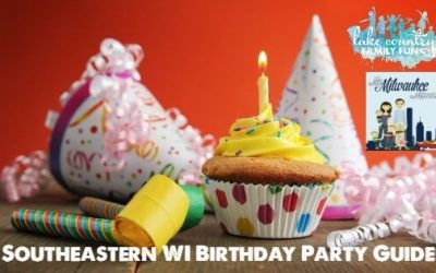 Southeastern WI Birthday Party Guide Waukesha County Lake Country Family Fun