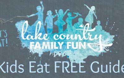 Lake Country Family Fun Kids Eat Free or Cheap in Waukesha County