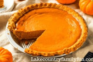 Thanksgiving Guide Lake Country Family Fun Pumpkin Pie