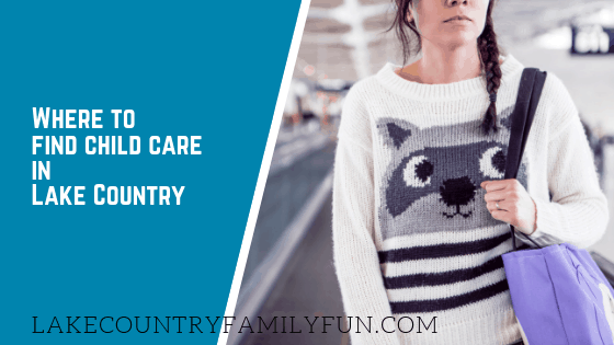 Where to Find Child Care in Lake Country Waukesha County Wisconsin